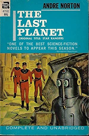 THE LAST PLANET (vt. STAR RANGERS): Norton, Andre