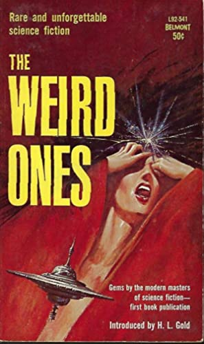 THE WEIRD ONES: Gold, H. L.