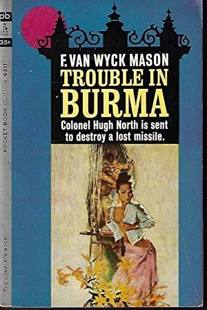 TROUBLE IN BURMA (Colonel North)