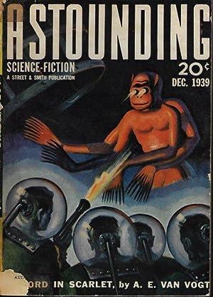 "ASTOUNDING Science Fiction: December, Dec. 1939 (""Gray: Astounding (A. E."