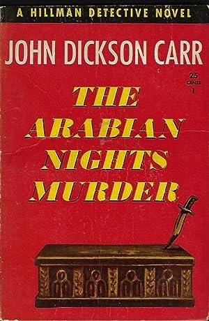 THE ARABIAN NIGHTS MURDER; A Dr. Gideon: Carr, John Dickson