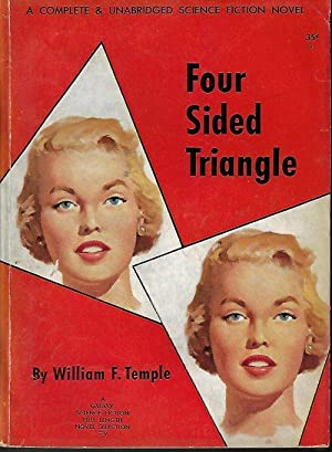 FOUR SIDED TRIANGLE: Galaxy Science Fiction Novel: Temple, William F.