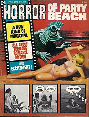 THE HORROR OF PARTY BEACH; Famous Films (#1)