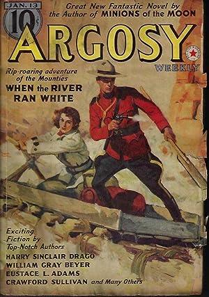 "ARGOSY Weekly: January, Jan. 13, 1940 (""Minions: Argosy (William Gray"