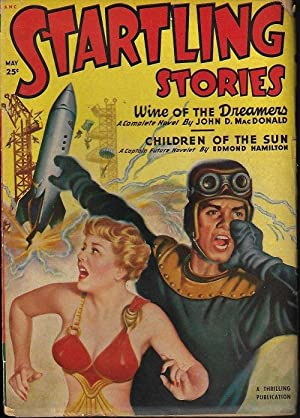 "STARTLING Stories: May 1950 (""Wine of the: Startling (John D."