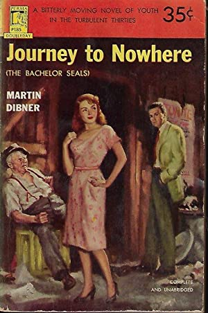JOURNEY TO NOWHERE (The Bachelor Seals): Dibner, Martin