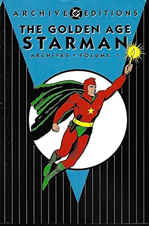 THE GOLDEN AGE OF STARMAN Archives Volume 1