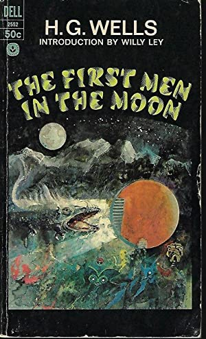 FIRST MEN IN THE MOON: Wells, H. G.
