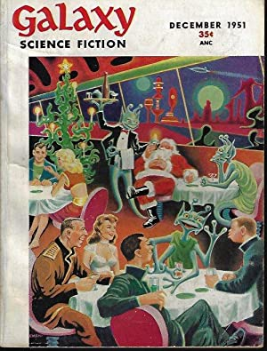 "GALAXY Science Fiction: December, Dec. 1951 (""A: Galaxy (C. M."
