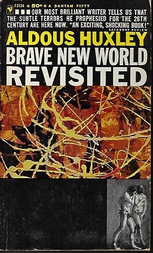 BRAVE NEW WORLD REVISITED: Huxley, Aldous