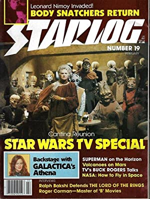 STARLOG: #19; February, Feb. 1979 (Star Wars Special; Buck Rogers; Battlestar Galactica; Body Sna...