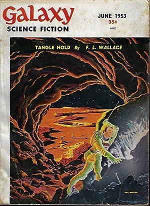 GALAXY Science Fiction: June 1953: Galaxy (F. L.