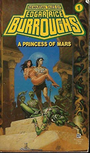 A PRINCESS OF MARS (Martian Tales #1): Burroughs, Edgar Rice