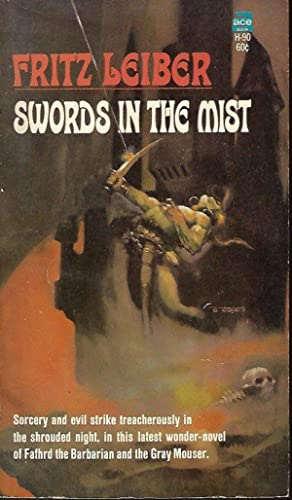 SWORDS IN THE MIST: Fafhrd and the Gray Mouser #3