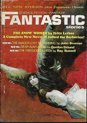 "FANTASTIC Stories: April, Apr. 1970 (""The Snow: Fantastic (Fritz Leiber;"