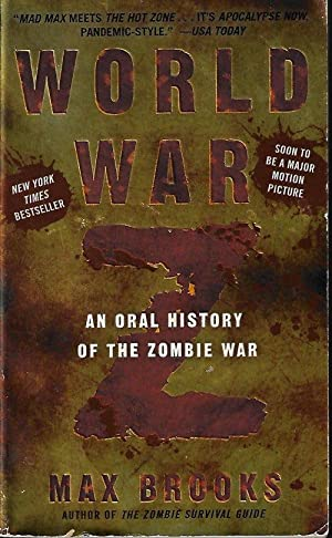WORLD WAR Z; An Oral History of the Zombie War