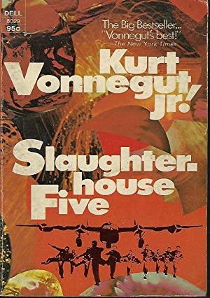 SLAUGHTERHOUSE-FIVE: Vonnegut, Kurt Jr.