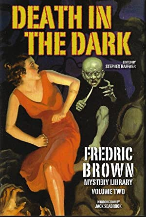 DEATH IN THE DARK; Fredric Brown Mystery Library Volume Two