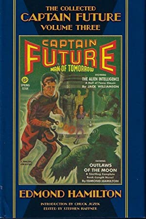 THE COLLECTED CAPTAIN FUTURE MAN OF TOMORROW; Volume Three