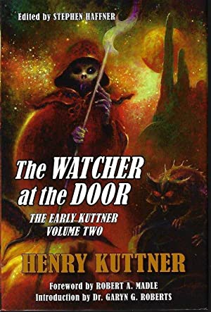 THE WATCHER AT THE DOOR; The Early Kuttner