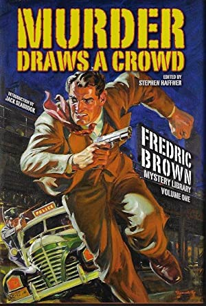 MURDER DRAWS A CROWD; Fredric Brown Mystery Library Volume One