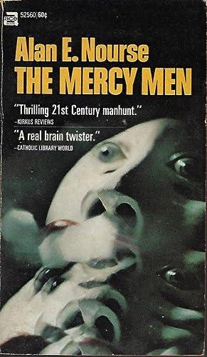 THE MERCY MEN (original title: A Man: Nourse, Alan E.