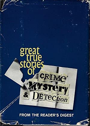GREAT TRUE STORIES OF CRIME, MYSTERY &: Editors of Reader's