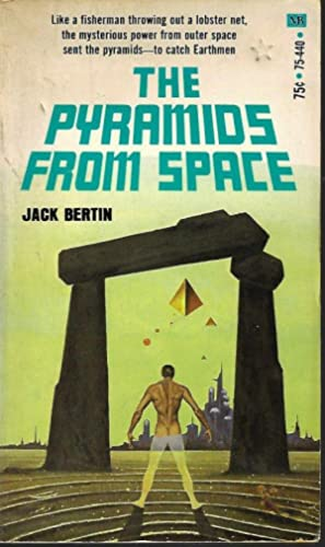 THE PYRAMIDS FROM SPACE: Bertin, Jack