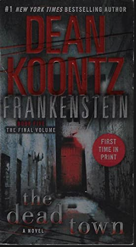 THE DEAD TOWN: Frankenstein Book Five