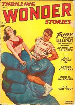 THRILLING WONDER Stories: August, Aug. 1949: Thrilling Wonder (Murray Leinster; Arthur C. Clarke; ...