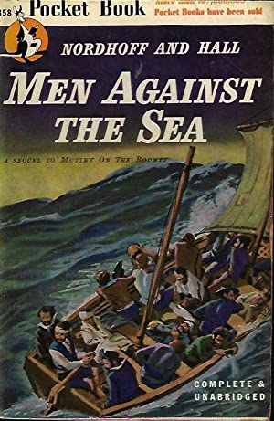 MEN AGAINST THE SEA (A sequel to MUTINY ON THE BOUNTY)