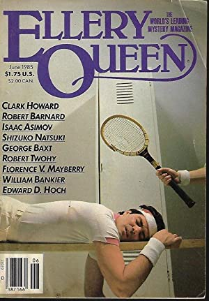 ELLERY QUEEN Mystery Magazine: June 1985: Ellery Queen Mystery
