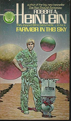 FARMER IN THE SKY: Heinlein, Robert A.