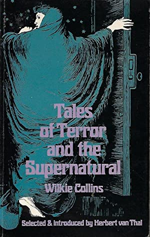 TALES OF TERROR AND THE SUPERNATURAL: Collins, Wilkie