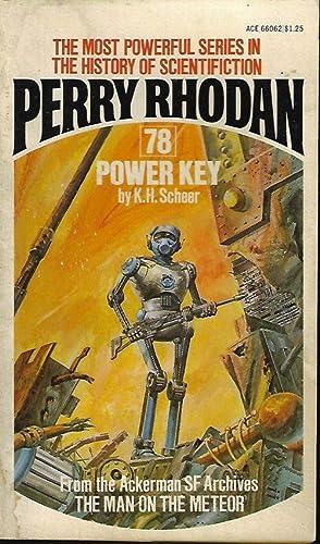 POWER KEY: Perry Rhodan #78: Scheer, K. H.