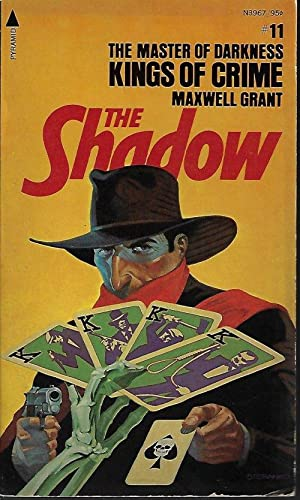 KINGS OF CRIME: The Shadow #11: Grant, Maxwell [Walter