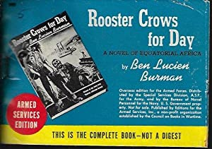 ROOSTER CROWS FOR DAY: Burman, Ben Lucien