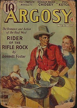 "ARGOSY Weekly: April, Apr. 15, 1939 (""Rider: Argosy (Bennett Foster;"