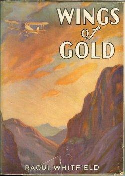 WINGS OF GOLD: Whitfield, Raoul