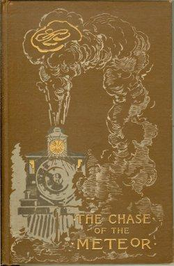 THE CHASE OF THE METEOR and Other Stories: Bynner, Edwin Lassetter