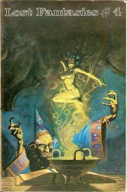LOST FANTASIES #4, 1976: Lost Fantasies (H. Warner Munn; Henry Whitehead; G. G. Pendarves; Robert E...
