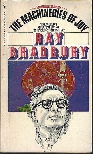 THE MACHINERIES OF JOY: Bradbury, Ray