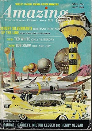 """AMAZING Stories: July 1969 (""""Up the Line""""): Amazing (Robert Silverberg;"""