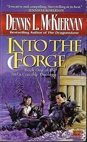 INTO THE FORGE: Book One of Hel's Crucible