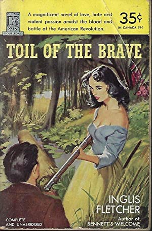 TOIL OF THE BRAVE