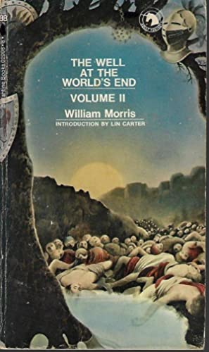 THE WELL AT THE WORLD'S END Vol. II