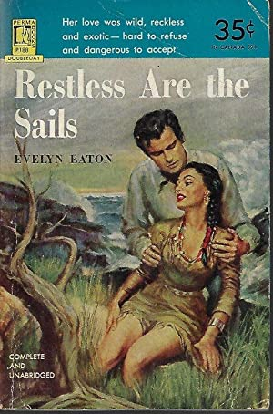 RESTLESS ARE THE SAILS