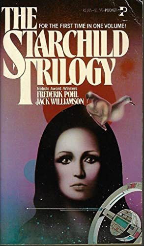 THE STARCHILD TRILOGY (Omnibus of