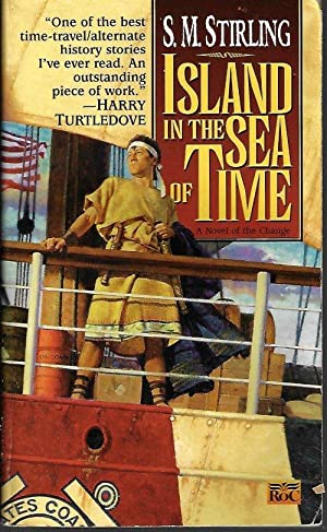 ISLAND IN THE SEA OF TIME: A Novel of the Change