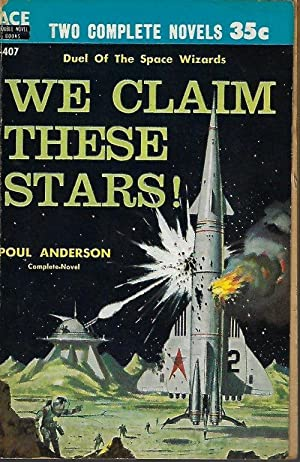 WE CLAIM THESE STARS! / THE PLANET KILLERS